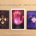 Oracle card reading 5th -11th Nov 2018