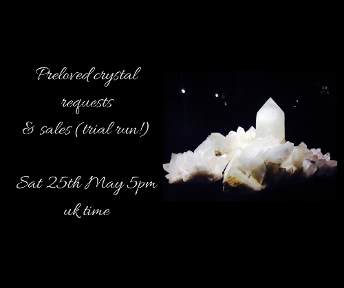 Preloved crystal live sale on Zoom platform 25th May 5pm UK time.