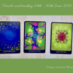 3 card spread for weekly reading 24th - 30th June 2019