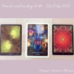 3 card spread photo for weekly oracle card reading 15th to 21st July 2019