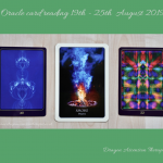 photo of 3 card spread for the oracle reading 19th - 25th August 2019