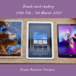 photo of 3 cards drawn for the oracle card reading 24th February to 1st March 2020