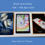 photo of three oracle cards drawn for the weekly reading 13t to 19th April 2020