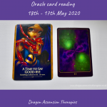 Photo of the two cards drawn for the weekly reading 18th to 24th May 2020