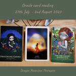 Photo of three cards pulled for my oracle reading 27th July to 2nd August 2020