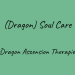 Dragon Soul Care - coming soon