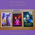 the three cards picked for oracle card reading 23rd to 29th August 2021